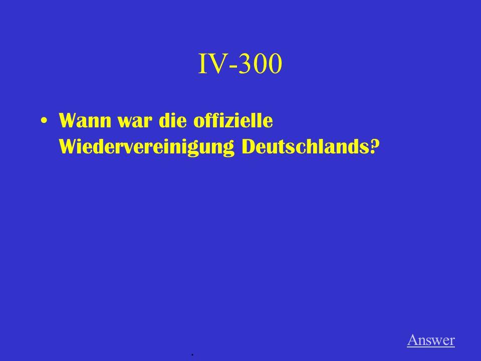 IV-200 Wann ist die Mauer gefallen? Answer.
