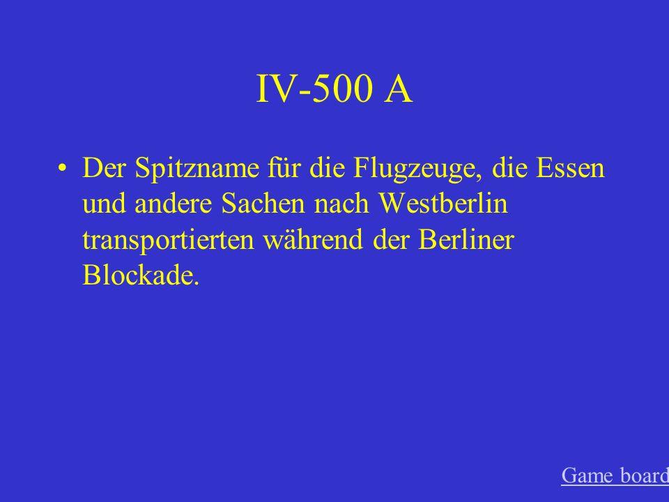 IV-400 A BRDBundesrepublik Deutschland (West) DDRDeutsche Demokratische Republik (Ost) Game board