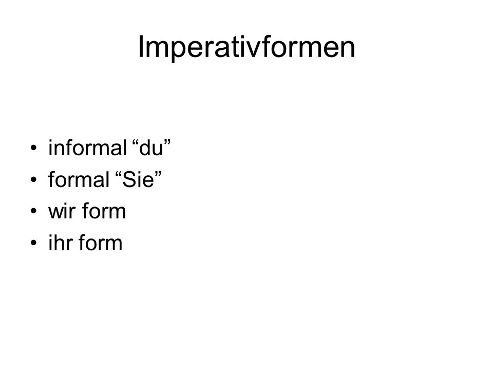formal form to address someone in formal as Sie 1.