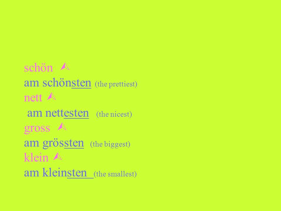 Superlativ als normales Adjektiv Du nimmst das Adjektiv mit Umlaut (wenn es eine Silbe hat): z.B. ält Dann bevor dem Adjektiv hast du am und am Ende d