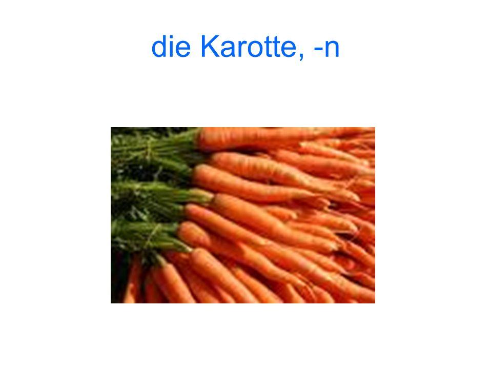 die Karotte, -n
