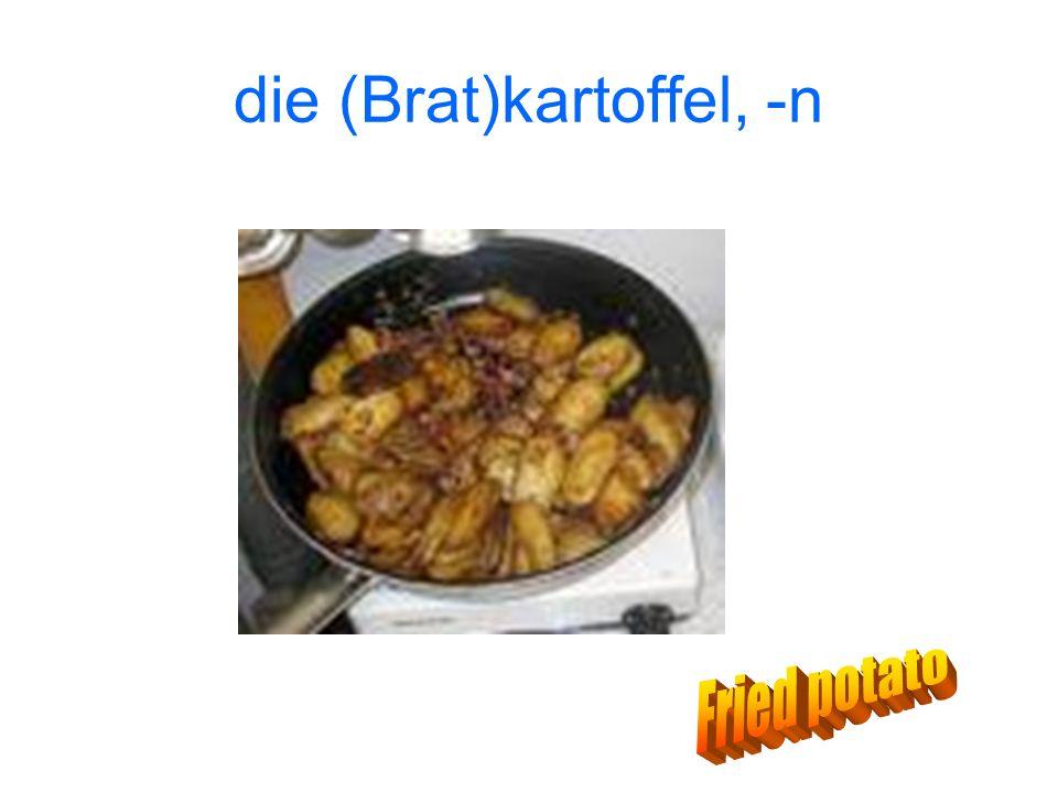 die (Brat)kartoffel, -n