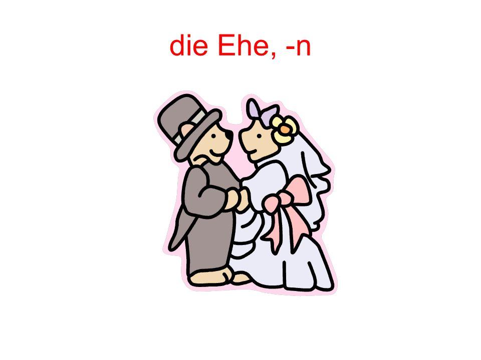 die Ehe, -n