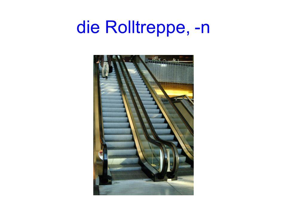 die Rolltreppe, -n