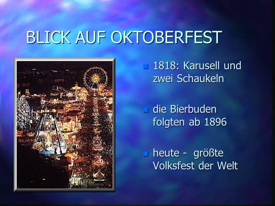 Geschichte des Münchner Oktoberfestes n 12.