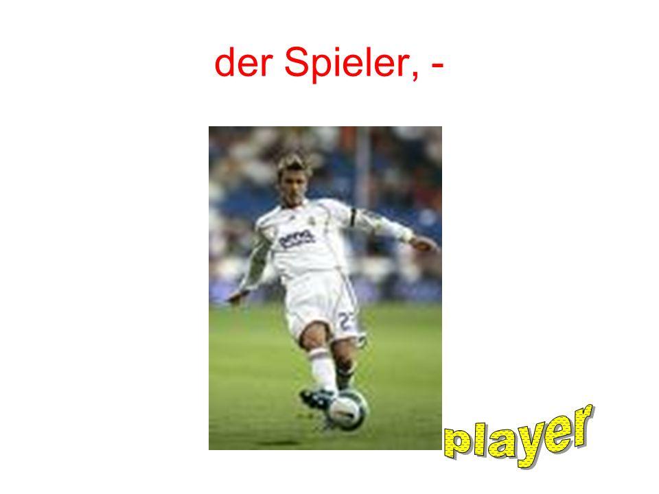 der Spieler, -