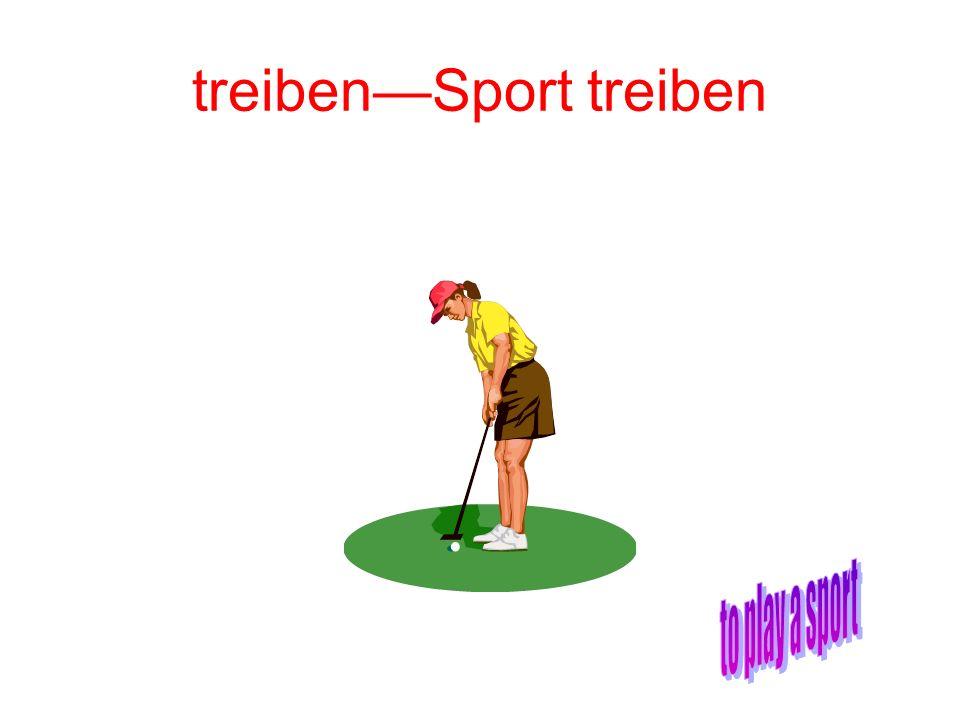 treibenSport treiben