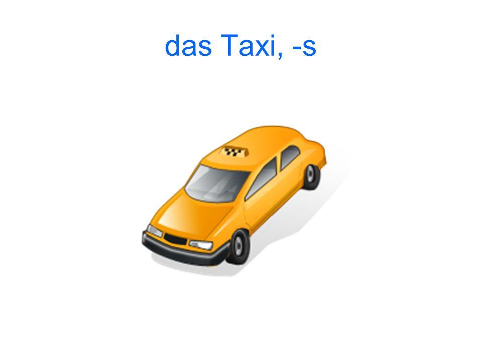 das Taxi, -s