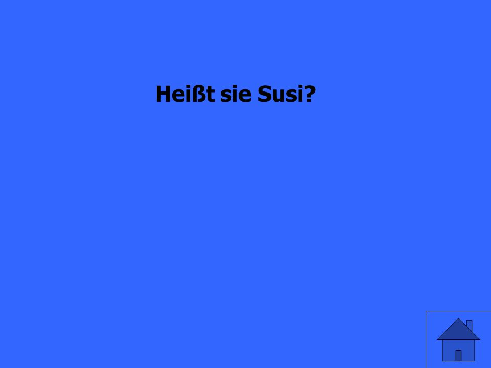 question oder statement Heißt sie Susi