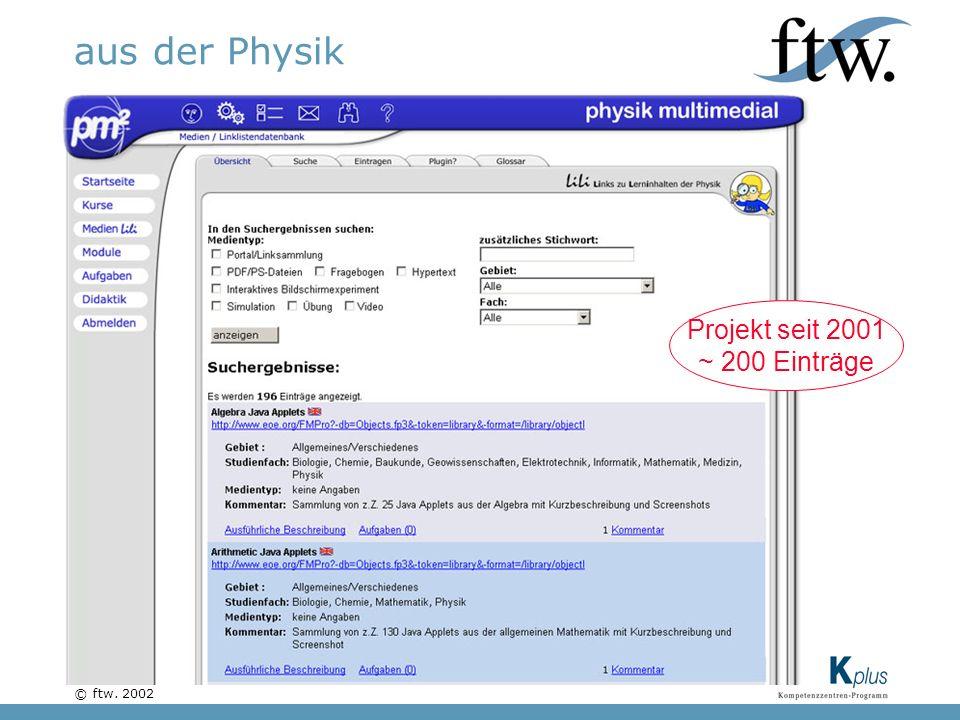 © ftw. 2002 aus der Physik Projekt seit 2001 ~ 200 Einträge