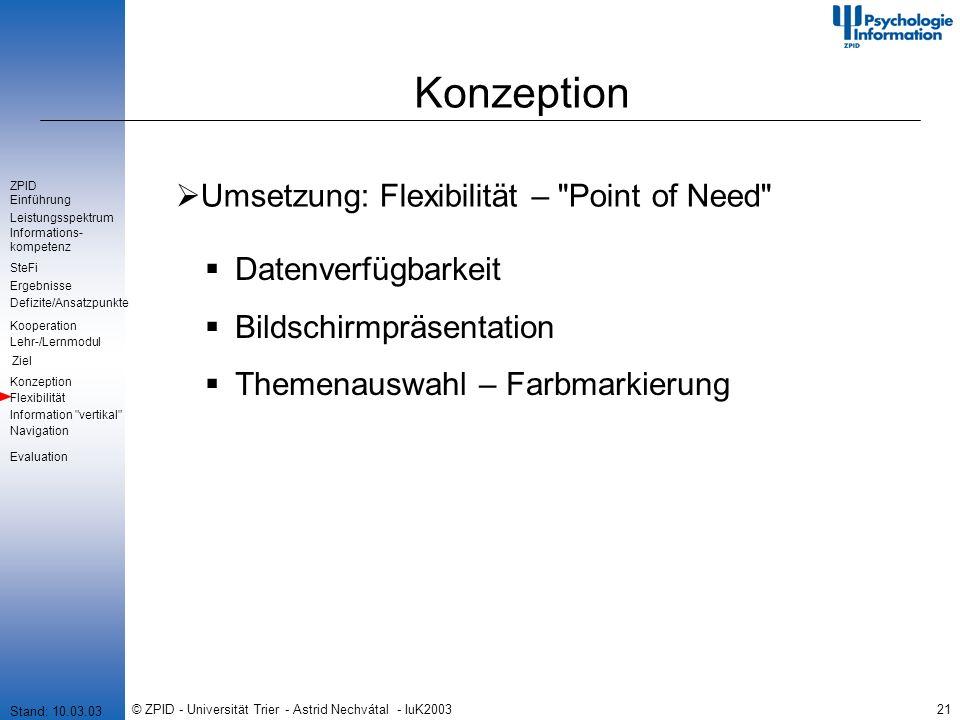 © ZPID - Universität Trier - Astrid Nechvátal - IuK200321 Konzeption Umsetzung: Flexibilität –