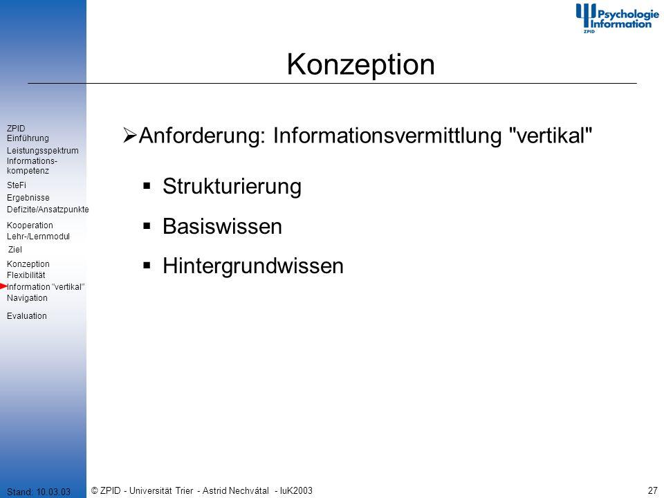 © ZPID - Universität Trier - Astrid Nechvátal - IuK200327 Konzeption Anforderung: Informationsvermittlung