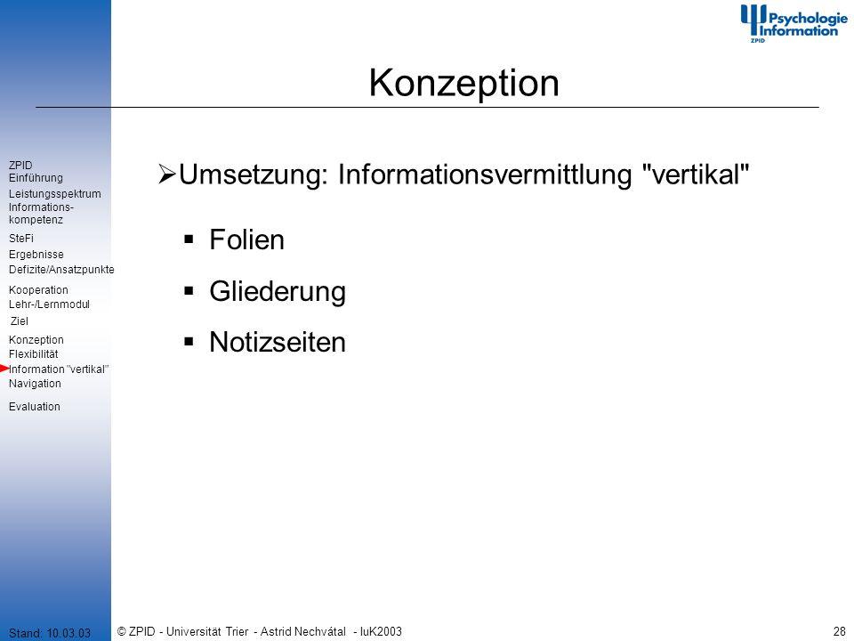© ZPID - Universität Trier - Astrid Nechvátal - IuK200328 Konzeption Umsetzung: Informationsvermittlung