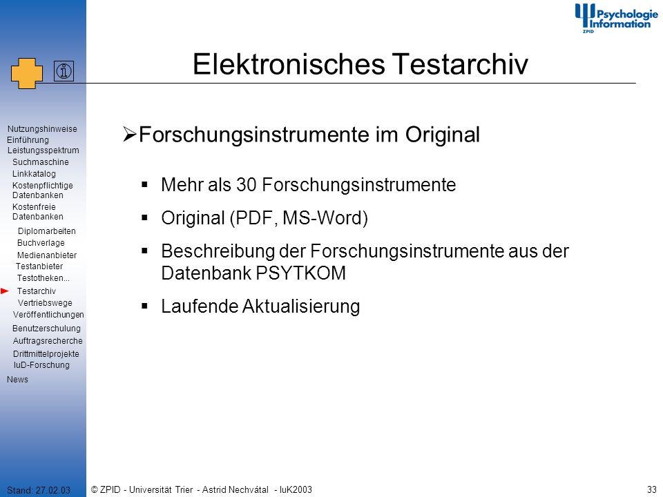© ZPID - Universität Trier - Astrid Nechvátal - IuK200333 Elektronisches Testarchiv Forschungsinstrumente im Original Mehr als 30 Forschungsinstrument