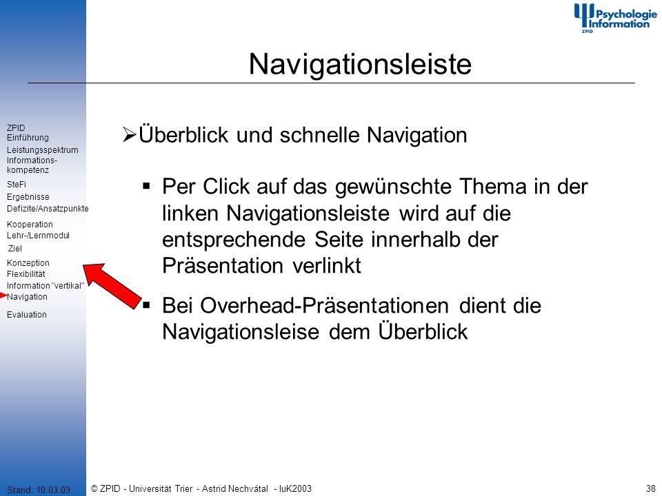 © ZPID - Universität Trier - Astrid Nechvátal - IuK200338 Navigationsleiste Überblick und schnelle Navigation Per Click auf das gewünschte Thema in de