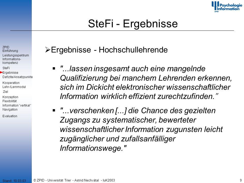 © ZPID - Universität Trier - Astrid Nechvátal - IuK20039 SteFi - Ergebnisse Ergebnisse - Hochschullehrende