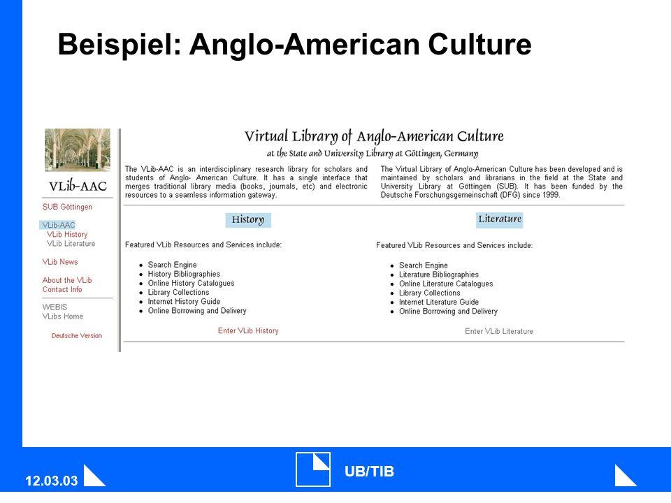12.03.03 UB/TIB Beispiel: Anglo-American Culture