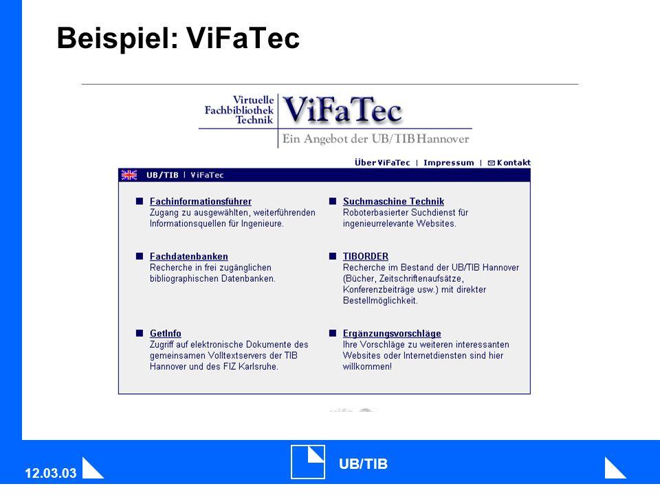12.03.03 UB/TIB Beispiel: ViFaTec