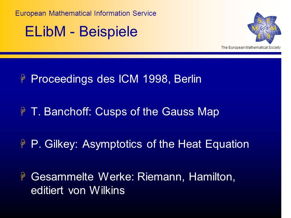 The European Mathematical Society European Mathematical Information Service ELibM - Beispiele HProceedings des ICM 1998, Berlin HT. Banchoff: Cusps of