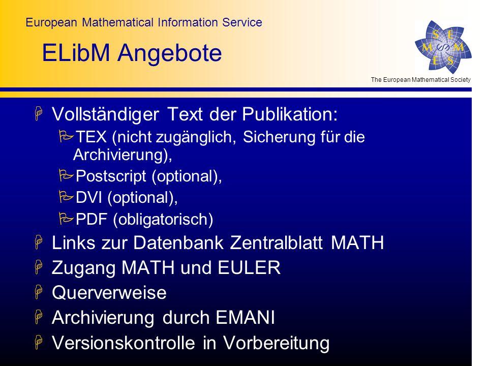 The European Mathematical Society European Mathematical Information Service ELibM Angebote HVollständiger Text der Publikation: PTEX (nicht zugänglich