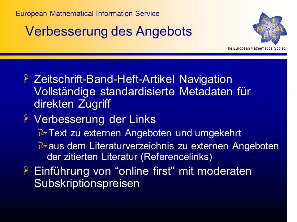 The European Mathematical Society European Mathematical Information Service Verbesserung des Angebots HZeitschrift-Band-Heft-Artikel Navigation Vollst