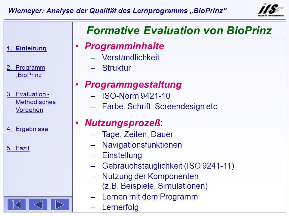 Programminhalte –Verständlichkeit –Struktur Programmgestaltung –ISO-Norm 9421-10 –Farbe, Schrift, Screendesign etc. Nutzungsprozeß: –Tage, Zeiten, Dau