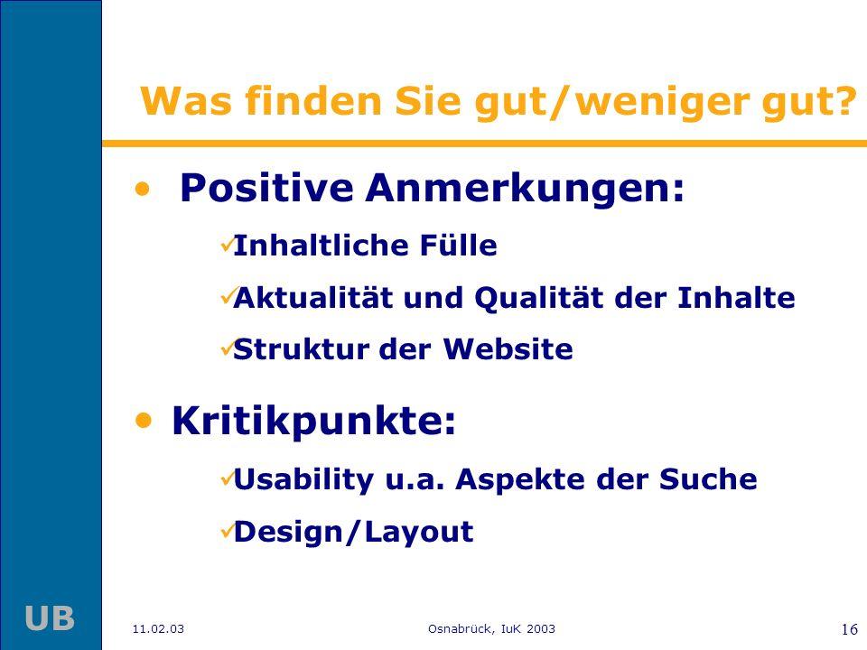 11.02.03Osnabrück, IuK 2003 15 Wie beurteilen Sie den DBS? OB