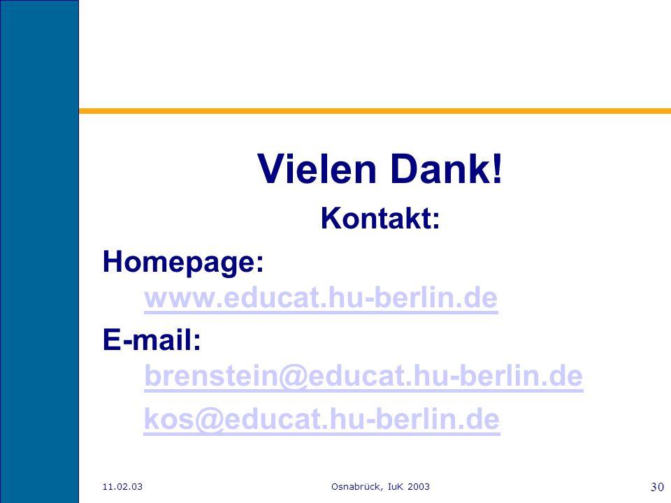 11.02.03Osnabrück, IuK 2003 29 Ausblick Welche Navigationsmuster (Pfade und Verweilzeiten) lassen sich identifizieren?Navigationsmuster Suchen Browsen