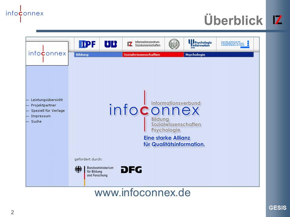 2 GESIS Überblick www.infoconnex.de
