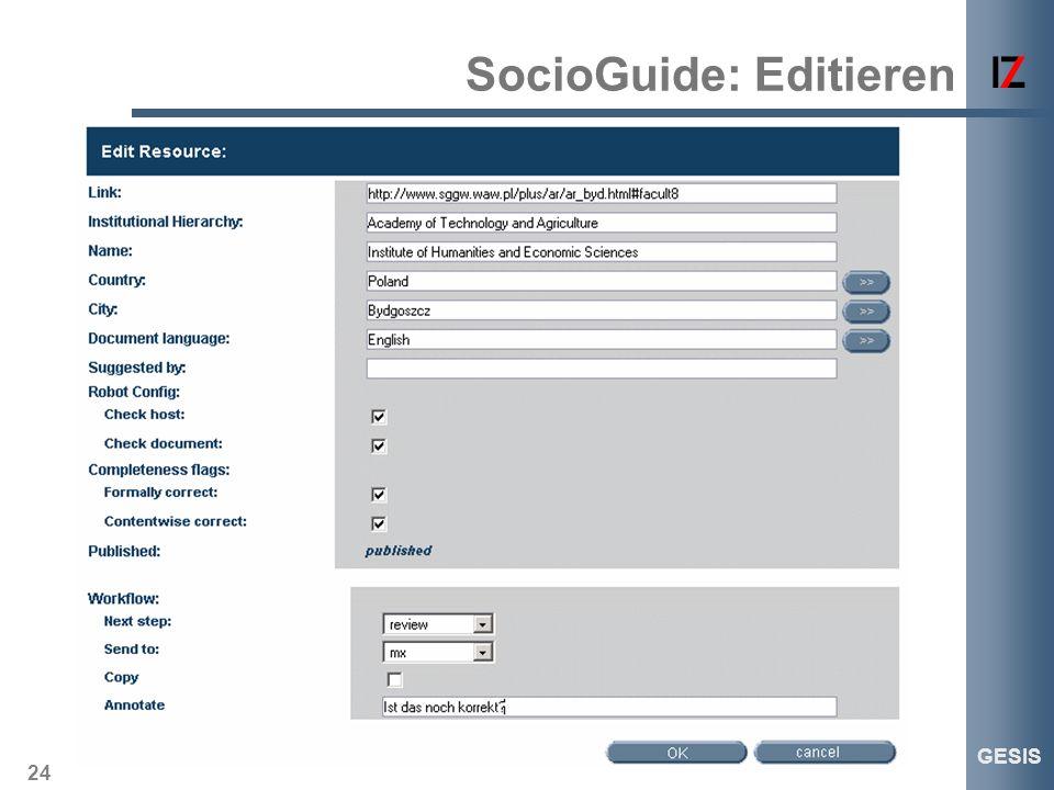 24 GESIS SocioGuide: Editieren