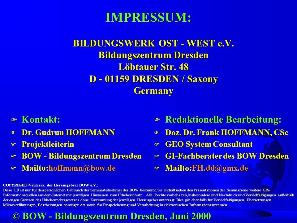 IMPRESSUM: BILDUNGSWERK OST - WEST e.V.Bildungszentrum Dresden Löbtauer Str.
