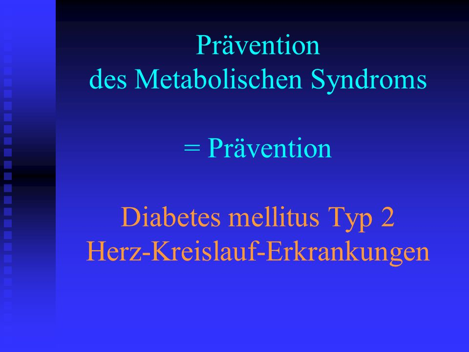 Inzidenz Typ 2 Diabetes Mellitus nach Alter Fälle/ 100 Personen-y Diabetes Prevention Program Research Group, N Engl J Med 2002; 346:393-403