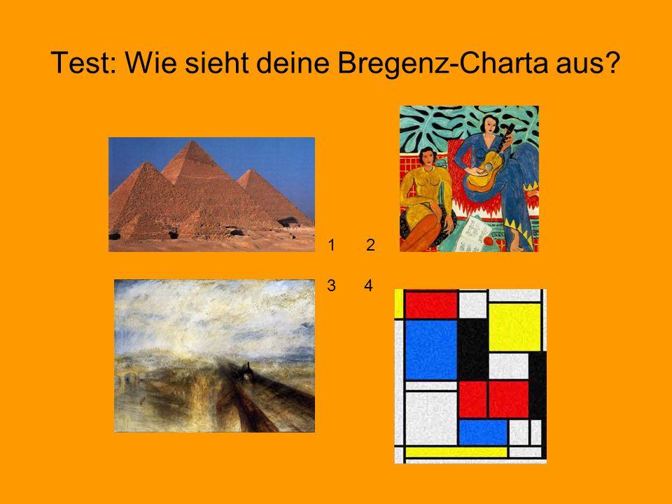 Test: Wie sieht deine Bregenz-Charta aus? 1 2 3 4