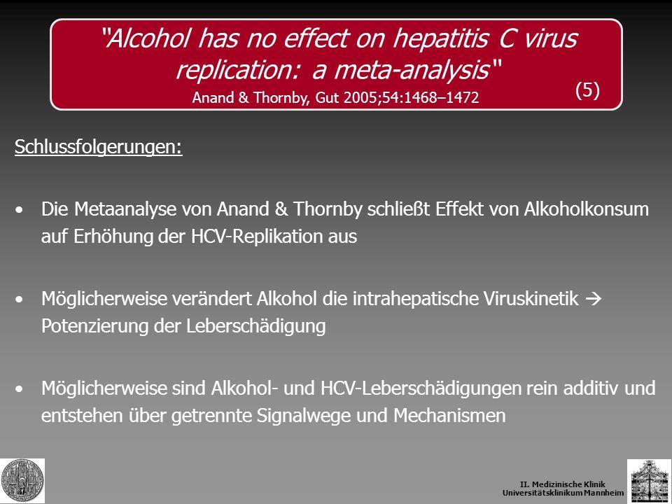 II. Medizinische Klinik Universitätsklinikum Mannheim Schlussfolgerungen: Die Metaanalyse von Anand & Thornby schließt Effekt von Alkoholkonsum auf Er