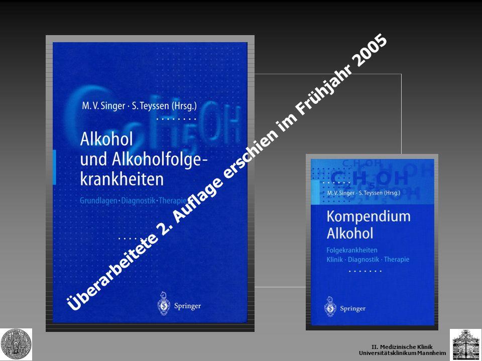 Überarbeitete 2. Auflage erschien im Frühjahr 2005 II. Medizinische Klinik Universitätsklinikum Mannheim