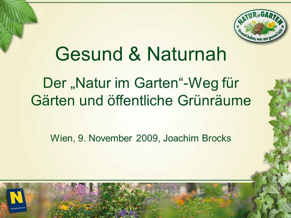 Gesund & Naturnah Der Natur im Garten-Weg für Gärten und öffentliche Grünräume Wien, 9.