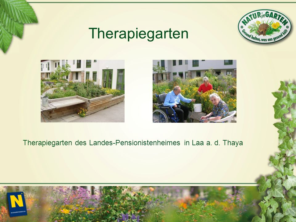 Therapiegarten des Landes-Pensionistenheimes in Laa a. d. Thaya Therapiegarten
