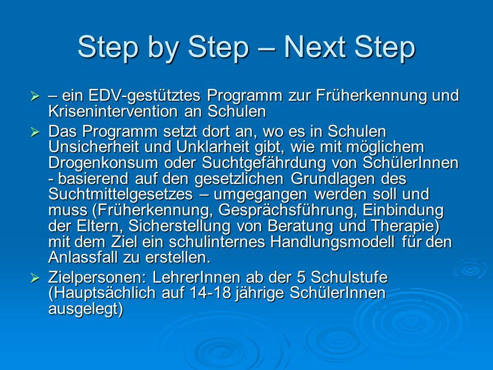 Step by Step – Next Step – ein EDV-gestütztes Programm zur Früherkennung und Krisenintervention an Schulen – ein EDV-gestütztes Programm zur Früherken