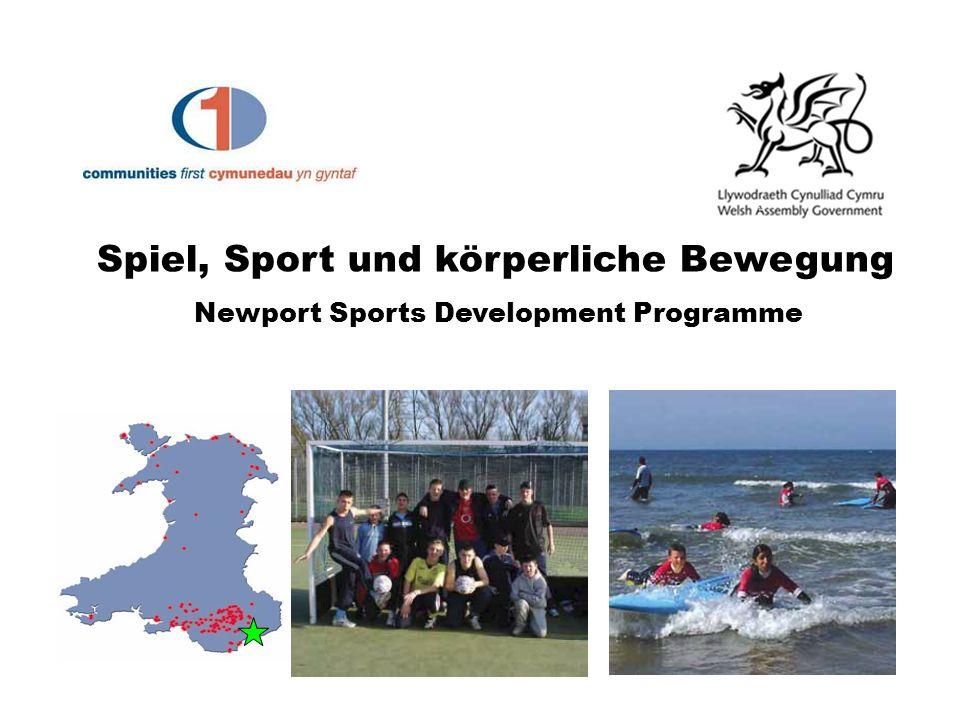 Spiel, Sport und körperliche Bewegung Newport Sports Development Programme