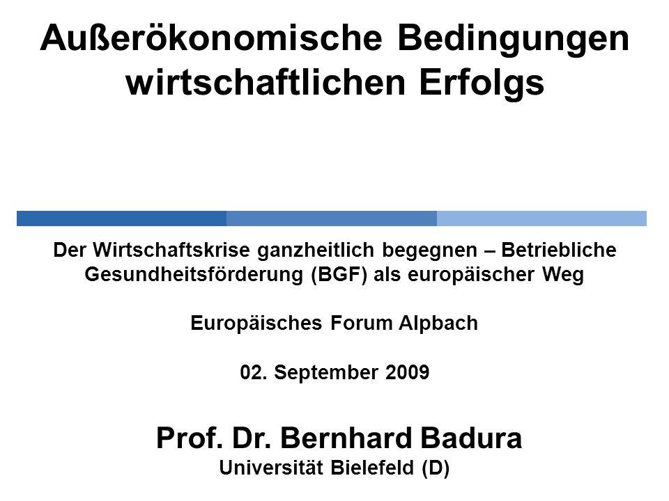 Außerökonomische Bedingungen wirtschaftlichen Erfolgs Der Wirtschaftskrise ganzheitlich begegnen – Betriebliche Gesundheitsförderung (BGF) als europäi