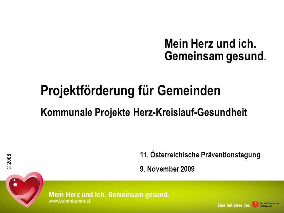 © 2008 2 Schwerpunkt Herz-Kreislauf-Gesundheit Ausgangssituation Krankheiten des Herz-Kreislaufsystems sind in Österreich Todesursache Nr.