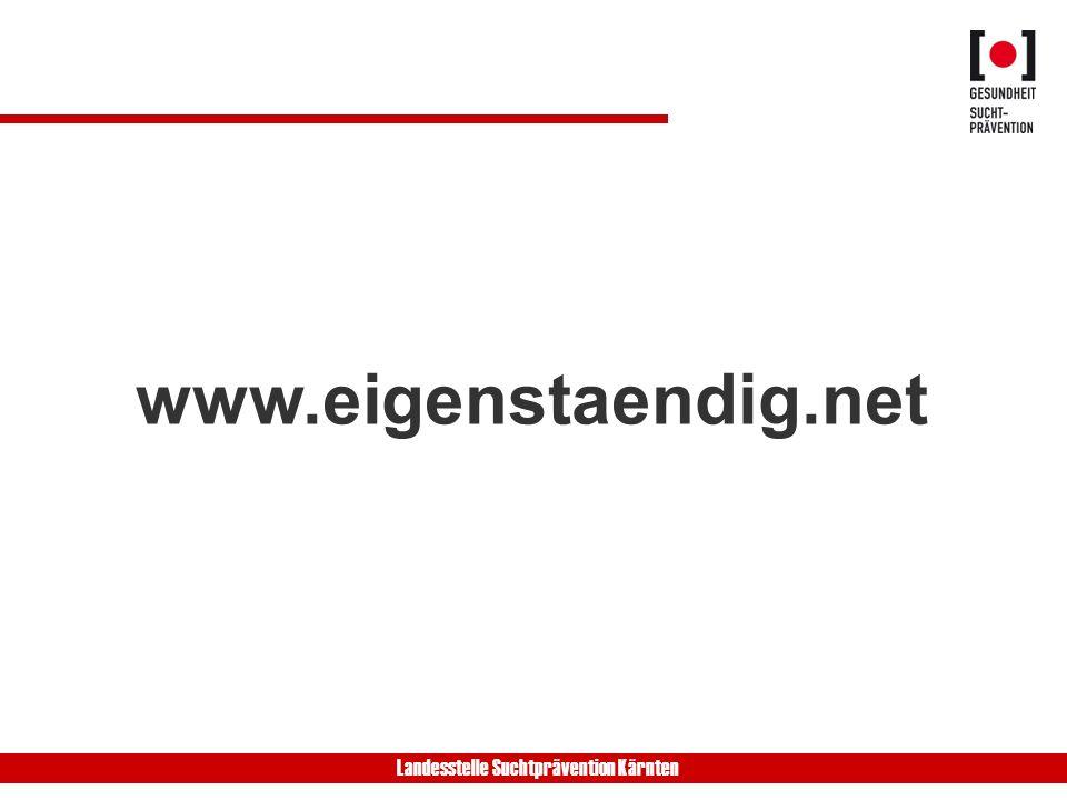 Landesstelle Suchtprävention Kärnten www.eigenstaendig.net