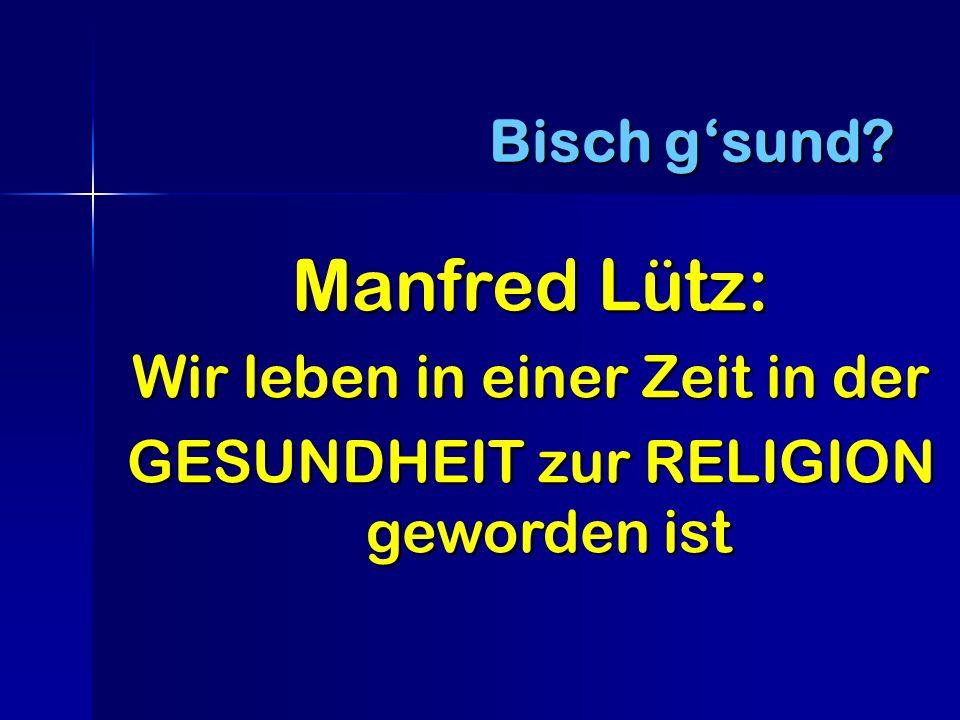 Manfred Lütz: Wir leben in einer Zeit in der GESUNDHEIT zur RELIGION geworden ist