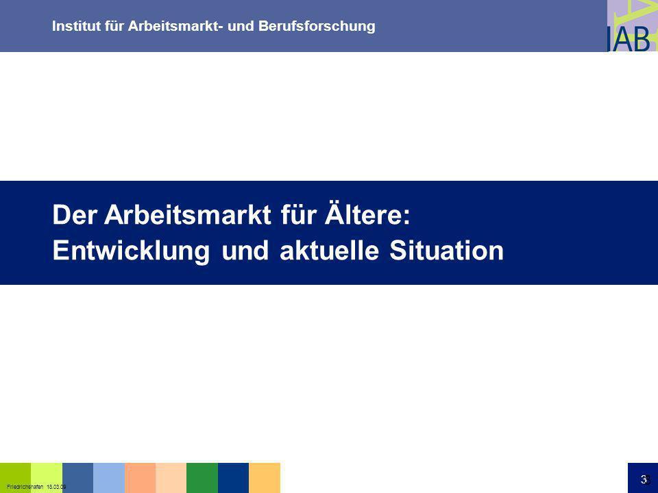 Institut für Arbeitsmarkt- und Berufsforschung 24 Friedrichshafen 18.03.09 24 Anteil Altersteilzeit-Beschäftigte an sozialversicherungspflichtig Beschäftigten (55 bis 64 Jahre) Quelle: IAB-Beschäftigtenhistorik (BeH V8.00), BA
