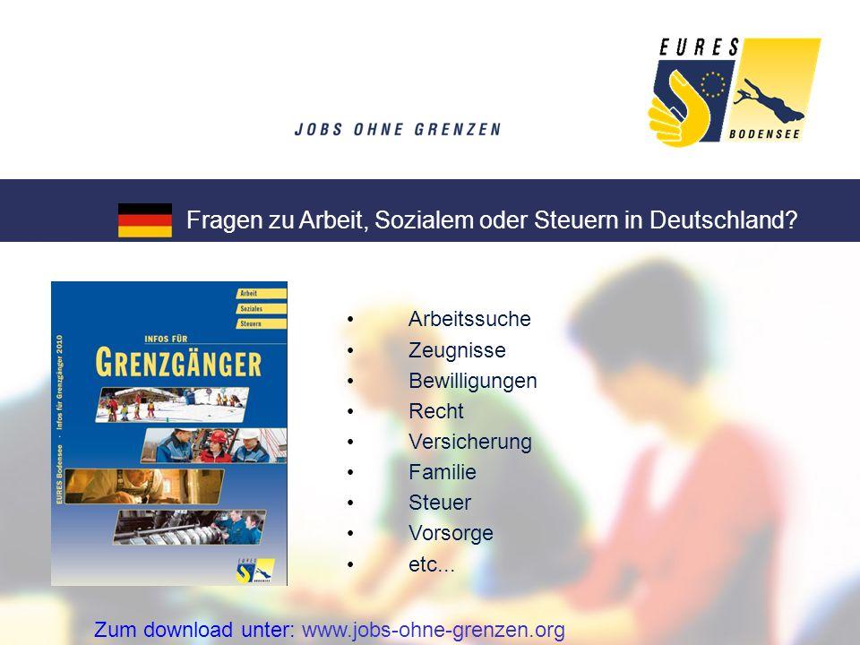 Fragen zu Arbeit, Sozialem oder Steuern in Deutschland? Zum download unter: www.jobs-ohne-grenzen.org Arbeitssuche Zeugnisse Bewilligungen Recht Versi