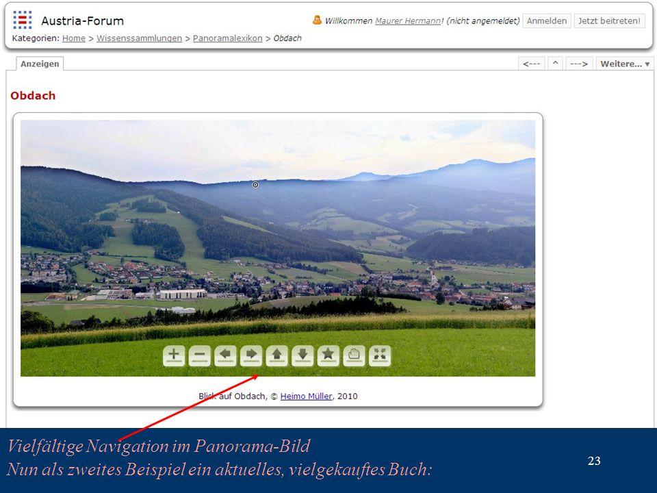 23 Vielfältige Navigation im Panorama-Bild Nun als zweites Beispiel ein aktuelles, vielgekauftes Buch:
