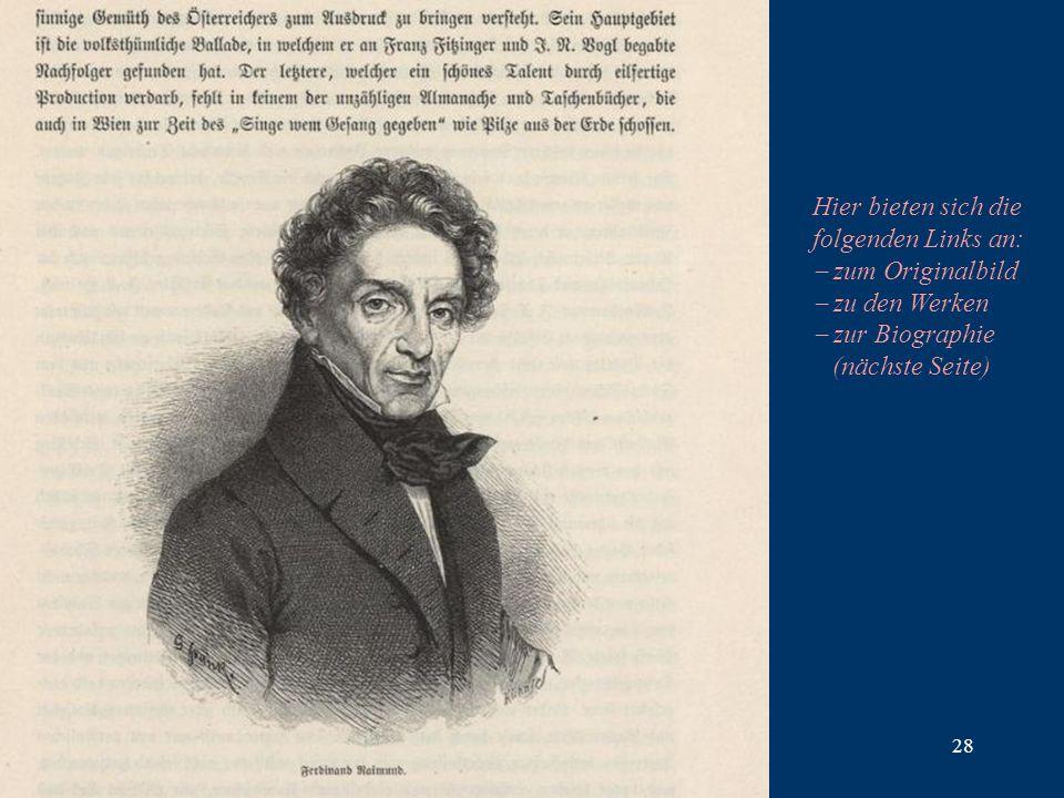 28 Hier bieten sich die folgenden Links an: zum Originalbild zu den Werken zur Biographie (nächste Seite)
