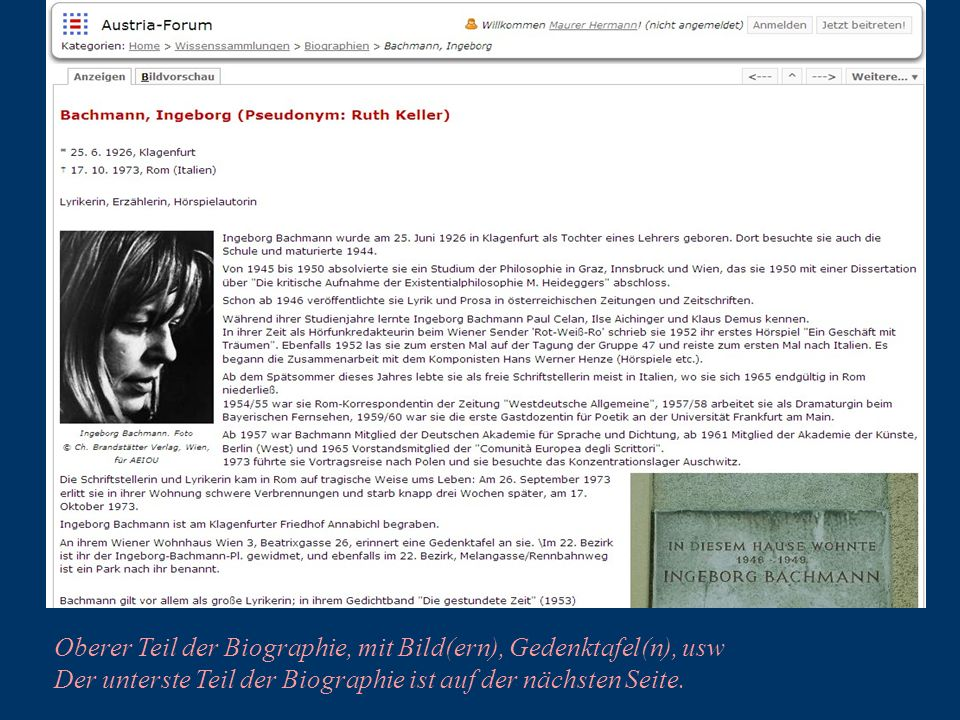 Oberer Teil der Biographie, mit Bild(ern), Gedenktafel(n), usw Der unterste Teil der Biographie ist auf der nächsten Seite.
