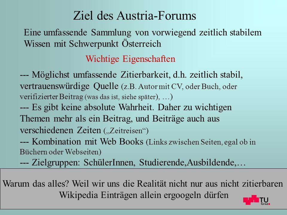 2 Ziel des Austria-Forums Wichtige Eigenschaften Warum das alles.
