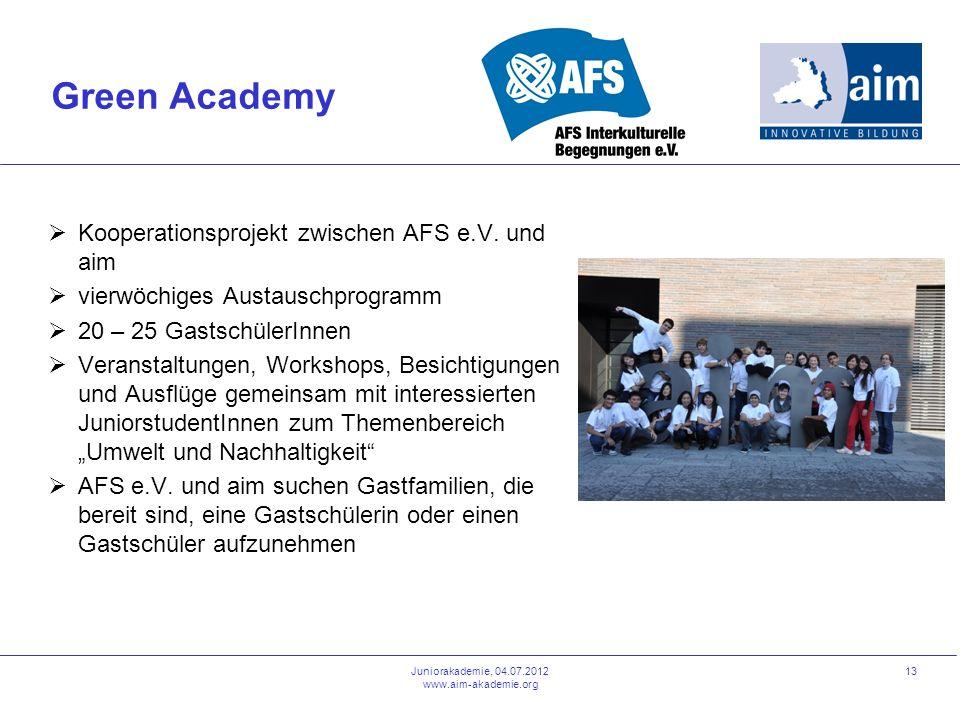 Green Academy Kooperationsprojekt zwischen AFS e.V. und aim vierwöchiges Austauschprogramm 20 – 25 GastschülerInnen Veranstaltungen, Workshops, Besich